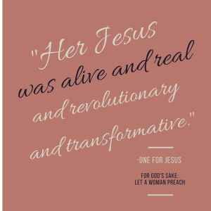 _Her Jesus was alive and real and revolutionary and transformative . . ._(3)