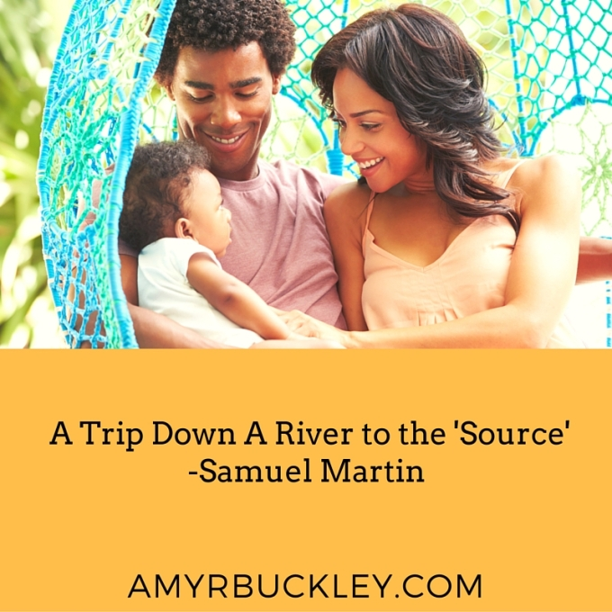 A 'Head' Is More Than An 'Authority'_ A Trip Down A River to the 'Source' -Samuel Martin(4)